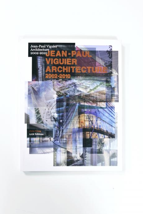 2002-2010_Jean-Paul Viguier Architecture
